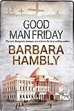 Good Man Friday (A Benjamin January Mystery)