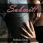 Submit: Five BDSM Erotica Stories | Felicia Gray