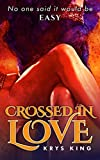 Crossed in Love