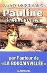 Pauline de sa jeunesse par Fanny Deschamps