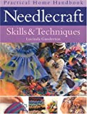 Needlecraft Skills and Techniques, Lucinda Ganderton, 0754808106