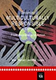 Becoming Multiculturally Responsible on Campus: From Awareness to Action (Counseling Diverse Populations)