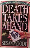 Death Takes a Hand, Susan Moody, 188340200X