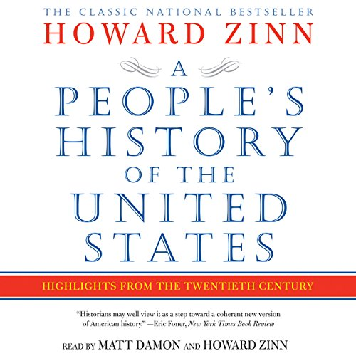 A People's History of the United States: Highlights from the Twentieth Century