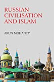 Russian Civilisation and Islam