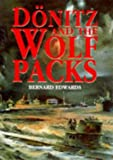 Donitz and the Wolf Packs, Bernard Edwards, 1854092561