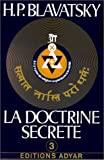 La doctrine secrète, tome 3 : Anthropogénèse