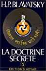 La doctrine secrète, tome 3 : Anthropogénèse par Blavatsky
