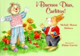 img - for  Buenos Dias, Carlitos! book / textbook / text book
