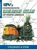 Steam Powered Videos Comprehensive Railroad Atlas of North America: Colorado and Utah