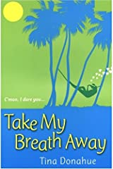 Take My Breath Away Paperback