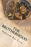 The Brotherhood, Deborah Cota, 145638077X