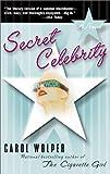 Secret Celebrity, Carol Wolper, 1573229911