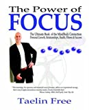 The Power of Focus, Taelin Free, 1412080754