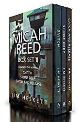 Micah Reed Box Set 2: Snitch, Stone Deep, Catch and Release