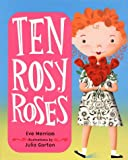 Ten Rosy Roses, Eve Merriam, 0060278870