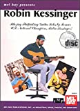 img - for Mel Bay Presents Robin Kessinger: Blazing Flatpicking Guitar Solos book / textbook / text book