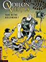 Odilon Verjus, tome 6 : Vade retro Hollywood ! par Lepennetier