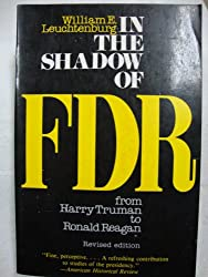 In the shadow of FDR: From Harry Truman to Ronald Reagan