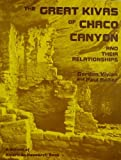 The Great Kivas of Chaco Canyon and Their Relationships, Gordon Vivian and Paul Reiter, 0826302971