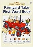 Farmyard Tales First Word Book, Heather Amery, 0746040849