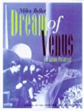 Dream of Venus; or Living Pictures, Miles Beller, 0966348001