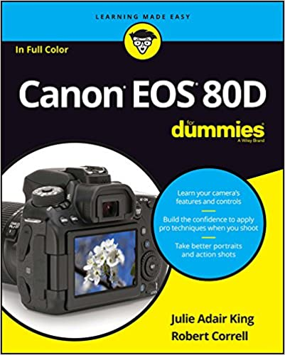 Amazon com: Canon EOS 80D For Dummies (9781119291367): Julie Adair