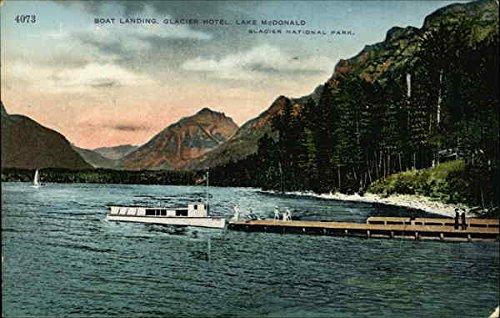 - Boat Landing, Glacier Hotel, Lake McDonald Glacier National Park Original Vintage Postcard