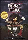 Live Freaky! Die Freaky W/