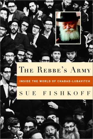 The Rebbe's Army  Inside The World Of Chabad Lubavitch