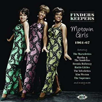 Finders Keepers: Motown Girls 1961-67