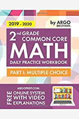 2nd Grade Common Core Math: Daily Practice Workbook - Part I: Multiple Choice | 1000+ Practice Questions and Video Explanations | Argo Brothers Paperback