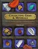 Collecting Gems and Minerals, Christopher Pellant, 0806997605