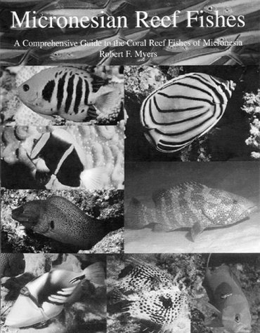 micronesian-reef-fishes-a-field-guide-for-divers-and-aquarists