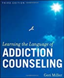img - for Learning the Language of Addiction Counseling book / textbook / text book