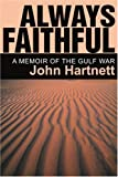 Always Faithful, John Hartnett, 0595269702