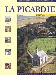 La Picardie par René Gast