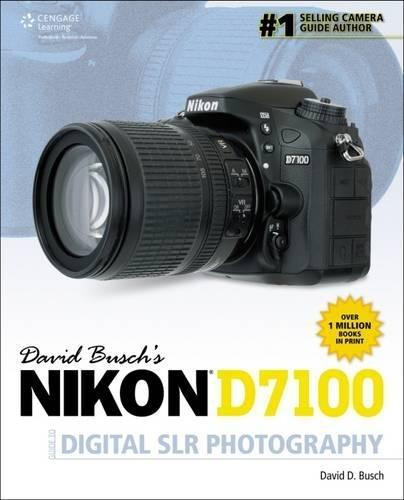 David Busch's Nikon D7100 Guide to Digital SLR Photography (David Busch's Digital Photography Guides) (Best Dslr For Star Photography)