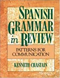Spanish Grammar in Review, Chastain, Kenneth, 0844276707