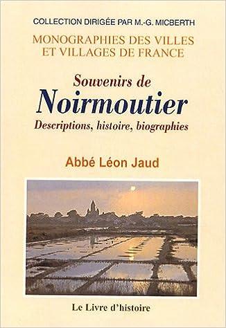 Livres gratuits en ligne Souvenirs de Noirmoutier : Descriptions, histoire, biographies, etc. pdf