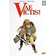 VAE VICTIS INTÉGRALE T02 (3 VOLUMES)