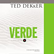 Verde [Green]: El circulo libro cero: El comienzo y el fin [The Circle, Book 0: The Beginning and the End] | Ted Dekker