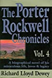 img - for The Porter Rockwell Chronicles, Vol. 4 book / textbook / text book