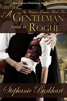 A Gentleman and a Rogue (The Windsor Diaries Book 2) by [Burkhart, Stephanie]