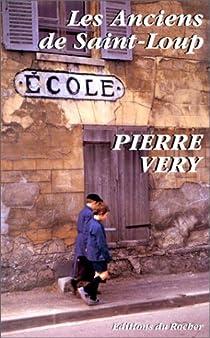 Les anciens de Saint-Loup par Véry
