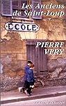 Les anciens de Saint-Loup par Pierre Véry