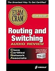 Exam Cram Routing and Switching Audio Review: Exam 640-507