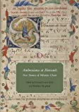 Ambrosiana at Harvard: New Sources of Milanese Chant (Houghton Library Studies), , 0981885802
