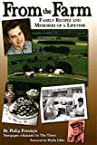 img - for From the Farm: Family Recipes and Memories of a Lifetime book / textbook / text book