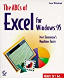 The ABCs of Excel for Windows 95, Gene Weisskopf, 0782118755